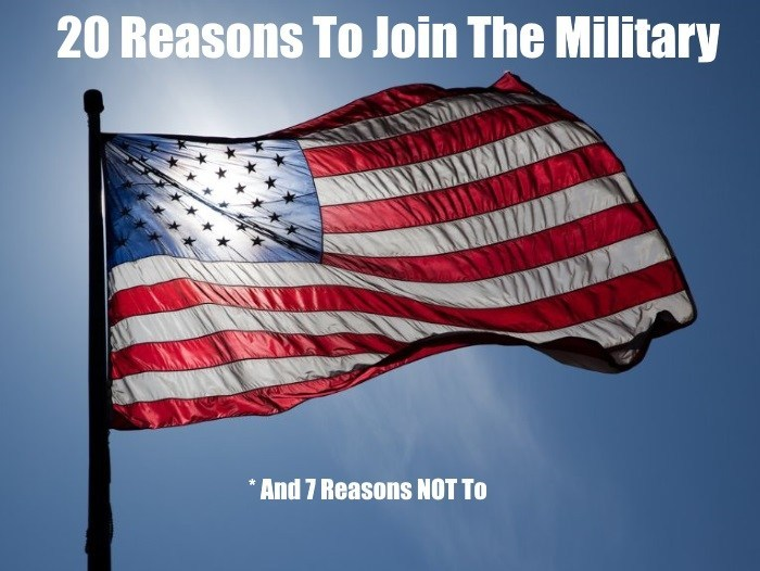 Top 20 Reasons To Join The Military (And 7 Reasons NOT TO)